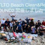 BOTLTO Beach Clean & Refill round2 開催しました!